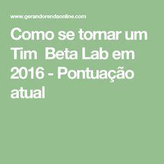 Como se tornar um Tim Beta Lab em 2016 - Pontuação atual
