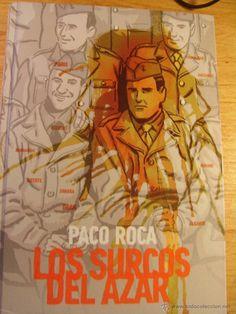 """Paco Roca - """"Los surcos del azar"""""""
