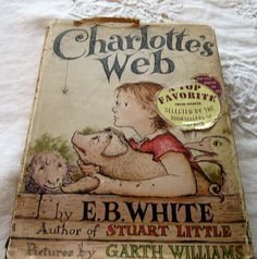 Charlotte's Web 1952 Hard Cover Edition  By E.B. White