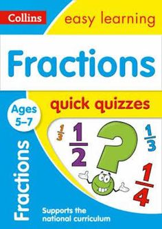 Fractions Quick Quizzes Book - Ages 5-7 by Collins Easy Learning