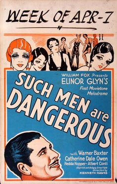 Such Men Are Dangerous (1930)Stars: Warner Baxter, Catherine Dale Owen, Hedda Hopper, Bela Lugosi ~ Director: Kenneth Hawks