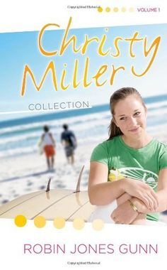 Summer Promise/A Whisper and a Wish/Yours Forever (The Christy Miller Series 1-3) (Christy Miller Collection, Volume 1) by Robin Jones Gunn, http://www.amazon.com/dp/1590525841/ref=cm_sw_r_pi_dp_5DOXqb1W9XZ7J