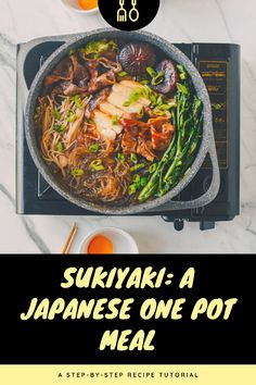 Sukiyaki: A Japanese One Pot Meal Prep Time 20 mins Cook Time 20 mins Total Time 40 mins Course: Beef Cuisine: J. One Pot Meals, Easy Meals, Cookie Dough Ingredients, Salmon With Avocado Salsa, Honey Cookies, Vermicelli Noodles, Greek Olives, Freshly Squeezed Orange Juice, Kitchens