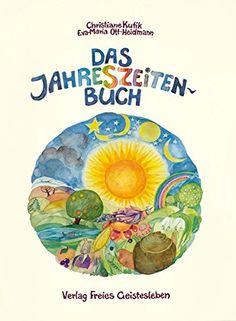 Das Jahreszeitenbuch von Christiane Kutik http://www.amazon.de/dp/3772508847/ref=cm_sw_r_pi_dp_tu3ewb1EXT94E