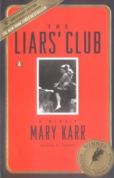The Liars' Club by Mary Karr. Read in 2000.  http://sails.ent.sirsi.net/client/noatboro/search/results?qu=liars+club+karr