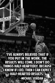 Love this quote from Michael Jordan can apply it to any sport and to almost any circumstance in life.