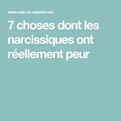 7 choses dont les narcissiques ont réellement peur
