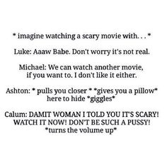 But let's face it Cal would cuddle you afterwards and make sure you knew he wouldn't let anything hurt you