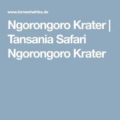 Ngorongoro Krater | Tansania Safari Ngorongoro Krater