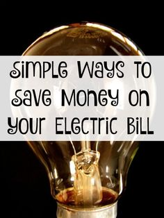 Trying to get a tighter range on your budget? Simple Ways to Save Money on Your Electric Bill #ad