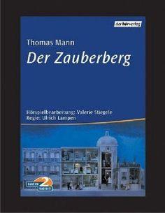 """der intellektuelle - blog: Fülle des Wohllauts - Zur Hörspielbearbeitung von Thomas Manns """"Zauberberg""""#thomasmann #zauberberg #hörspiel #rezension"""