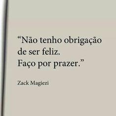 #feliz #felicidade #prazer                                                                                                                                                                                 Mais