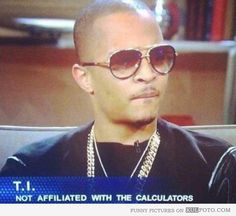 T.I. is not affiliated with the calculators