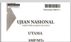 SOAL UJIAN NASIONAL (UN) SMP MATEMATIKA DAN MAPEL LAINNYA REKOMENDASI TERBARU 2016