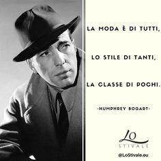 """""""La moda è di tutti, lo stile di tanti, la classe di pochi."""" -Humphrey Bogart  Per Info: ✉ info@lostivale.eu https://lostivale.eu/ #LoStivale #Style #Gioiello #Gioielli #Fashion #Articoli da #Regalo #Oro #Argento #Montblanc #Jewel #Jewels #Jewellery #Jewelry #Moda #Stile #Classe #Aforisma #Aforismi #Citazione #Citazioni #Quote #Quotes"""