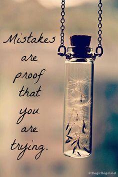 Los errores son pruebas de que lo estás intentando.