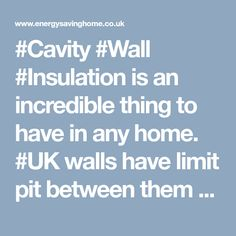 is an incredible thing to have in any home. walls have limit pit between them that can be loaded with a protecting material.