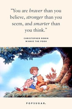 """""""You are braver than you believe, stronger than you seem, and smarter than you think."""" — Christopher Robin, Winnie the Pooh Beautiful Disney Quotes, Best Disney Quotes, Disney Movie Quotes, Disney Songs, Disney Friendship Quotes, Funny Friendship, Christopher Robin Quotes, Winnie The Pooh Quotes, Winnie The Pooh Thinking"""