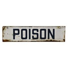 """c. 1940's die cut steel hanging """"poison"""" factory sign with original blue and white enameled finish - general electric factory, chicago  UR #: UR-8378-10"""