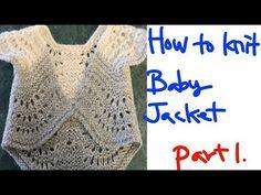 대바늘 뜨개질 . How to knit. 하루에 뜨는 볼레로 . Part 1. - YouTube Baby Kit, Baby Knitting, Crochet Top, Poufs, Jackets, Youtube, Women, Food, Fashion