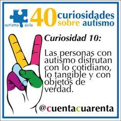 Las personas con autismo disfrutan con lo cotidiano, lo tangible y con objetos de verdad.