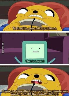 I think we all need a little Adventure Time realness sometimes.