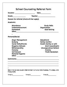 Editable School counselor referral form. Teacher may use this form to request individual counseling.