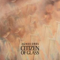 Citizen of glass - Agnes Obel