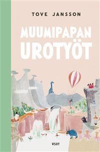 Muumipapan urotyöt - Tove Jansson - kirja(9789510434079)   Adlibris kirjakauppa Tove Jansson, Safari, Youtube, Movies, Movie Posters, Home Decor, Decoration Home, Film Poster, Room Decor