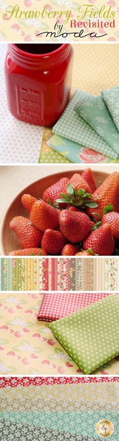 Strawberry Fields Revisited - Moda Fabrics Sweet and playful florals, patterns, and polka dots make up the Strawberry Fields Revisited collection from Fig Tree Quilts. The bright colors and vintage designs of this collection make it perfect for a sunny kitchen or a summer throw.