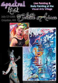 Colette Aimee is a canvas and body painter from Providence, RI.  We are lucky to have her not only live painting, but as our art director at the Visual Arts Village at Spectral Fest this July 17-19th.  See more on her work @Spectralfest, www.facebook.com/SpectralSpiritFest, or www.coletteaimee.com #Spectralfest
