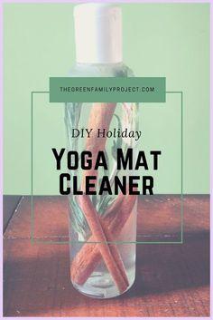 Holiday Yoga Mat Cleaner: DIY | yoga cleaner | yoga diy | yoga health | yogi | yoga mat | yoga mat diy |