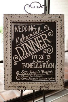 Example from my brother's rehearsal dinner that we did- Chalkboard sign and menu for rehearsal dinner in white washed frame