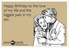 Funny happy birthday husband quotes hilarious ideas for 2019 Birthday Celebration Quotes, Best Birthday Quotes, Birthday Love, Humor Birthday, Birthday Wishes, Birthday Nails, Hippie Birthday, Birthday Posts, Birthday Bash