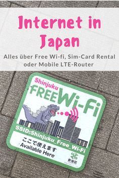 Alles über Internet in Japan: Egal ob Free W-Fi, Sim Card Rental oder Mobile LTE-Router #JapanTravel