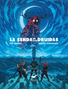 La Senda de los Druidas is a comic I did this year with Fer Jiménez and Sallybooks. For young readers.
