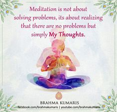 Meditation is a means of transforming the mind.It is a simple practice available to all, which can reduce stress, increase calmness and clarity and promote happiness Rajyoga Meditation, Meditation Benefits, Meditation Practices, Latin Words, Wise Words, Brahma Kumaris Meditation, Om Shanti Om, Daily Thoughts, Sister Quotes