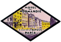 The Lost Art of Hotel Luggage Labels, Motel de Normandie Paris France, France Art, Luggage Stickers, Luggage Labels, Vintage Luggage, Vintage Travel Posters, Travel Tags, Vintage Hotels, Lost Art