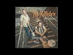 Irish Singers, Original Song, Losing You, Country Music, My Eyes, Brother, Lost, Songs, Song Books