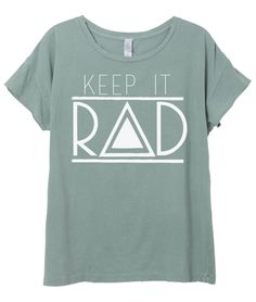 Keep It Rad Relaxed Tee - Moss Pigment