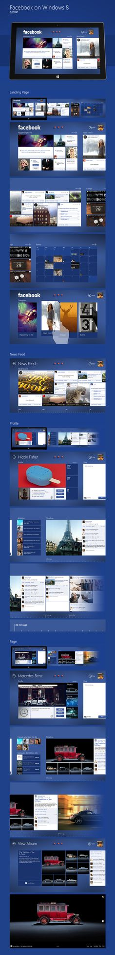 "Facebook on Windows 8 "" I was wondering why there is no Facebook app for Windows 8, so i decided to test my skills in Windows 8 app design :) This is personal concept project. All Photos used in design belong to their respective owners. ""by Shalva Bukia, via Behance"