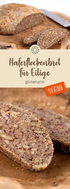 Oatmeal bread for those in a hurry - gluten-free- Haferflockenbrot für Eilige – glutenarm Our hearty oatmeal bread is a wonderful bread for every day. The dough consists of oatmeal, sunflower seeds, flaxseed and walnuts. Easy Bread Recipes, Gluten Free Recipes, Oatmeal Bread, Food Intolerance, Vegan Breakfast Recipes, Sans Gluten, Diy Food, Italian Recipes, Food And Drink