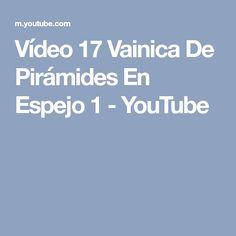 Vídeo 17 Vainica De Pirámides En Espejo 1 - YouTube