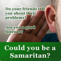 Are you a good listener? Do your friends tell you their problems? Could you be a Samaritan? New zealand Stay Alone, In Distress, Good Listener, Told You So, English, Play, Friends, Amigos, Boyfriends