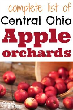 Complete list of apple orchards in Central Ohio!- if ever in Ohio in the Fall :)