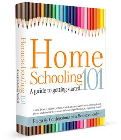 Homeschooling 101: A guide to getting started  www.confessionsofahomeschooler.com