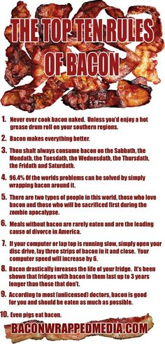 Bacon should not have rules. But how can I resist pinning a bacon list? Bacon Day, Bacon Bacon, Bacon Fest, Barbecue, Bacon Funny, Bacon Jokes, Best Bbq, Bacon Recipes, Sauce Recipes