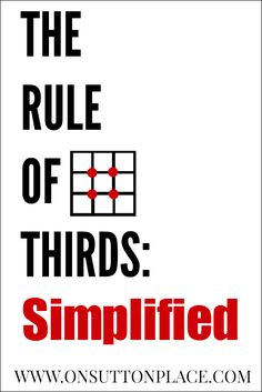 The Rule of Thirds: Simplified | On Sutton Place