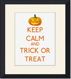 Halloween British Keep calm and trick or treat pumpkin poster Typography Instant digital Download word wall art printable file funny sign