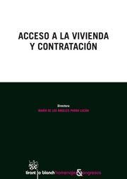 Acceso a la vivienda y contratación / María de los Ángeles Parra Lucán, directora. - 2015